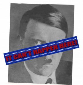Hitler-It Can't Happen Here