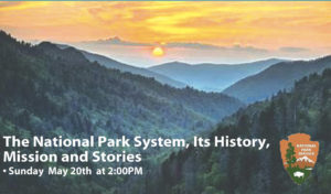 The National Park System, its History, Mission and Stories